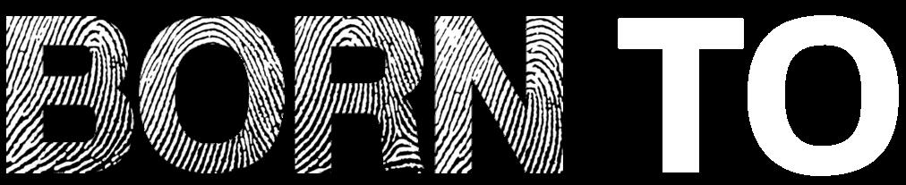 Born To Podcast Logo